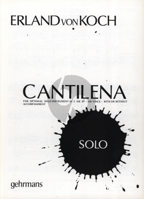 Koch Cantilena from Monolog No. 14 Version for optional instrument (or Voice) in Bb or C, with or without Piano or Organ