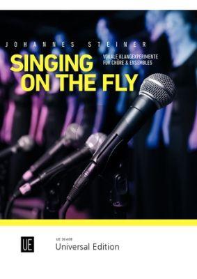 Singing on the Fly for mixed Choir (Vokale Klangexperimente für Chöre & Ensembles)