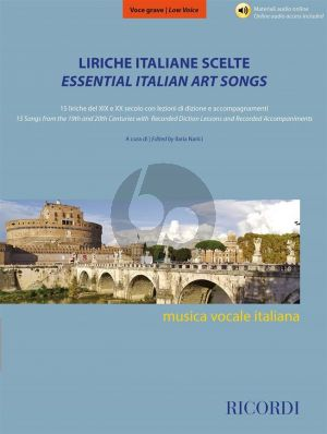 Liriche italiane scelte - Essential Italian Art Songs Low Voice (15 Songs from the 19th. and 20th. Centuries) (Book with Audio online)