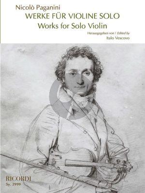 Paganini Werke für Violine solo - Works for Violin solo (herausgegeben von Italo Vescovo)