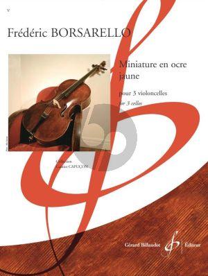 Borsarello Miniature en ocre jaune 3 Violoncelles (Part./Parties)