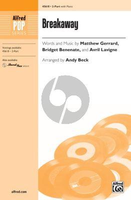 Gerrard Benenate Lavigne Breakaway 2-Part Choir (arranged by Andy Beck)