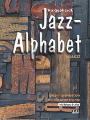 Gebhardt Jazz-Alphabet - Jazz Improvisation für alle Instrumente (mit Bebop-Scales) (Bk-Cd)