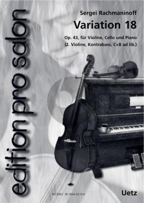 Rachmaninoff Variation 18 Op.43 Violine, Violoncello und Klavier (2. Violine, Kontrabass C+B ad lib) (arr. Uwe Rössler)