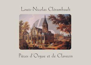 Clerambault Pieces d'orgue et de claveçin (edited by Jon Baxendale)