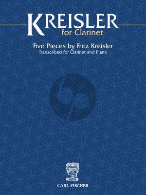 Kreisler for Clarinet (5 Pieces) (transcr. by Gustave Langenus and Erik Leidzén)