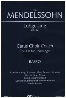 Mendelssohn Lobgesang - Symphonie-Kantate Op.52 MWV A18 Bass Chorstimme CD (Carus Choir Coach)