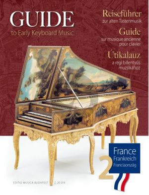 Guide to Early Keyboard Music France 2 (edited by Szilvia Elek and Anikó Horváth)