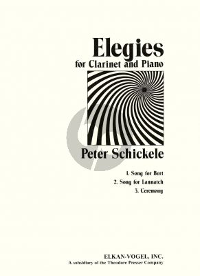 Schickele Elegies for Clarinet and Piano