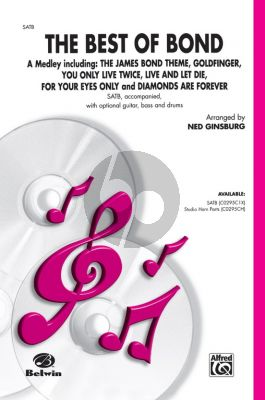 The Best of Bond (A Medley) SATB (arr. Ned Ginsburg)