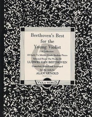 Beethoven Best For The Young Violist for Viola and Piano (arr. Alan Arnold)
