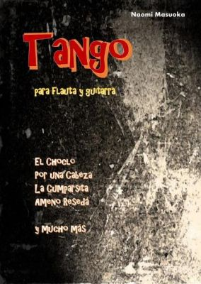 Tango per Flauto y Guitarra (arr. Naomi Masuoka)