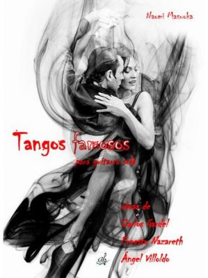 Tangos famosos für Gitarre (arr. Naomi Masuoka)
