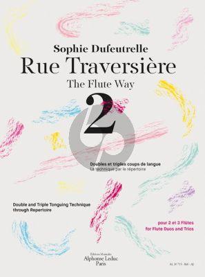 Dufeutrelle Rue Traversière - The Flute Way 2 (Double and Triple Tonguing Technique through Repertoire)