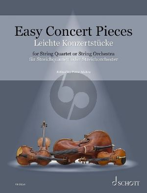 Easy Concert Pieces for String Quartet or String Orchestra Score-Parts (26 Easy Concert Pieces from 4 Centuries) (edited by Peter Mohrs)