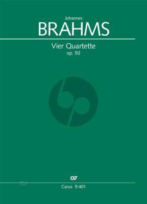 Brahms 4 Quartette Op.92 4 Singstimmen und Klavier Partitur (herausgegeben von /edited byUwe Wolf)
