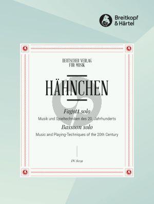 Fagott Solo - Musik und Spieltechniken des 20. Jahrhunderts (herausgegeben von D. Hähnchen)