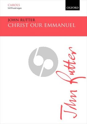 Rutter Christ our Emmanuel SATB and Organ or Piano