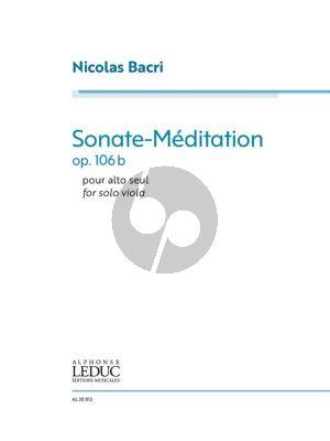 Bacri Sonate-Méditation Op. 106b for Solo Viola