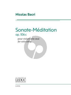 Bacri Sonate-Méditation Op. 106c for Solo Cello