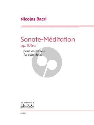 Bacri Sonate-Méditation Op. 106a for Solo Violin