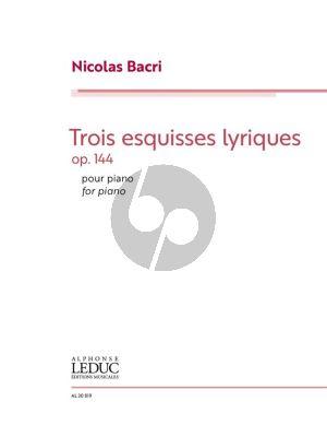 Bacri Trois Esquisses Lyriques Op. 144 Piano