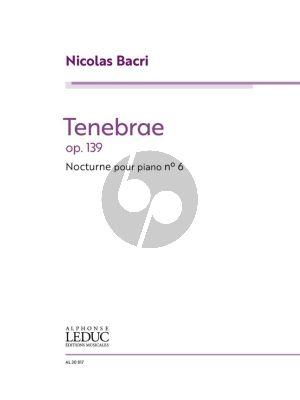 Bacri Tenebrae - Nocturne No. 6 Op. 139 Piano