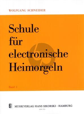 Schneider Schule für Electronische Heimorgeln  Vol.1