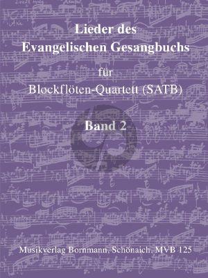 Album Lieder des Evangelische Gesangbuchs Vol.2 Blockflöten-Quartett (SATB) (Kirchenjahr (Jahreswende bis Ende des Kirchenjahres))