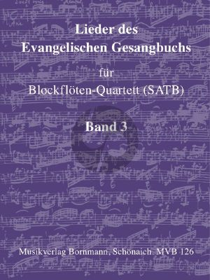 Album Lieder des Evangelische Gesangbuchs Vol.3 Blockflöten-Quartett (SATB) (Gottesdienst, Biblische Gesänge)