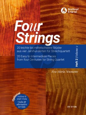 Fo(u)r Strings 2 String Quartet Score-Parts (20 Easy to Intermediate Pieces No. 13 - 20) (Eva-Maria Neumann)
