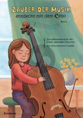 Trauffer Zauber der Musik - entdeckt mit dem Cello Band 1