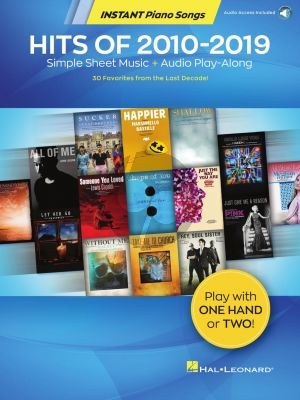 Hits of 2010-2019 – Instant Piano Songs (Book with Audio online)