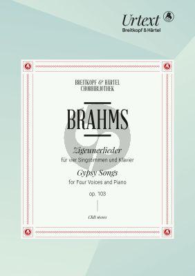 Brahms Zigeunerlieder Op. 103 SATB und Klavier (Bernd Wiechert)