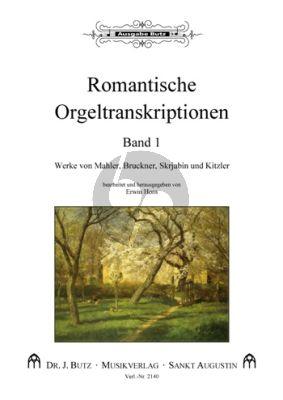 Romantische Orgeltranskriptionen Band 1