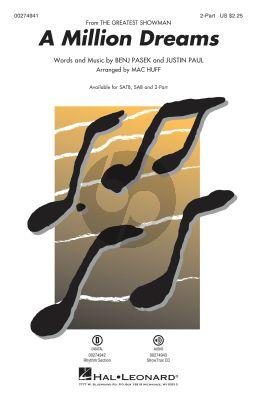 Pasek-Paul A Million Dreams from The Greatest Showman 2-Part Choir (Arranged by Mac Huff)