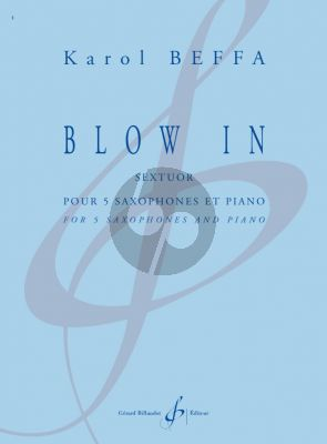 Beffa Blow In Sextuor for 5 Saxophones and Piano