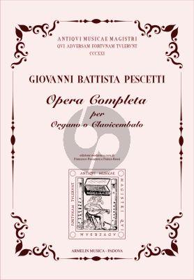 Pescetti Opera completa per organo o clavicembalo (edited by Francesco Passadore e Franco Rossi)