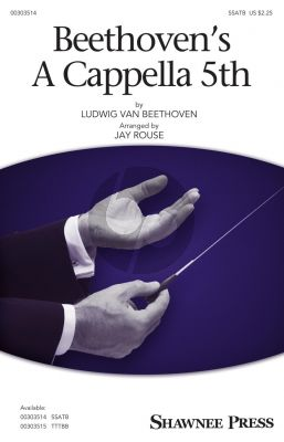 Beethoven's A Cappella 5th SSATB (arr. Jay Rouse)