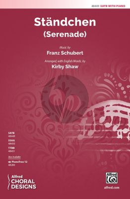 Schubert Standchen SATB and Piano (arr. Kirby Shaw)