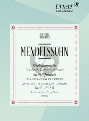 Mendelssohn String Quintets Op.18 (MWV R 21, [Op. 87] MWV R 33) Study Score (edited by Clemens Harasim)