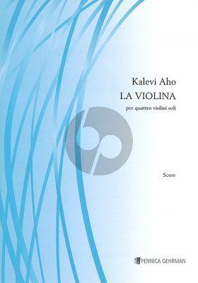 Aho La Violina for 4 Violins (Score/Parts)