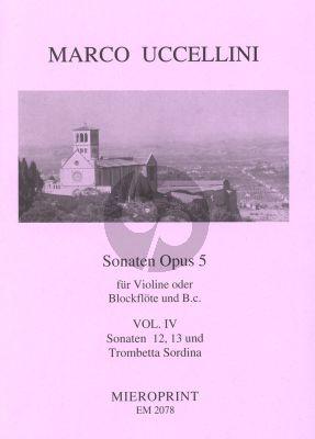 Uccellini Sonaten Op.5 Vol.4 No.12-13 Violine[Blockflote] mit Trompetta Sordina und Bc (Generalbassaussetzung Winfried Michel)