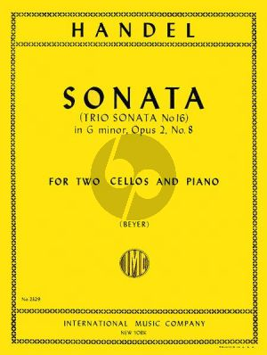 Handel Sonata in G minor Op.2 No.8 HWV 393 for 2 Cellos and Piano (Arranged for 2 Cellos by H. Beyer)