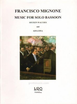 Mignone Music for Solo Bassoon