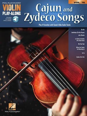 Cajun & Zydeco Songs for Violin (Violin Play-Along Volume 76)