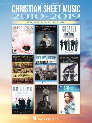 Christian Sheet Music 2010-2019 Piano-Vocal-Guitar