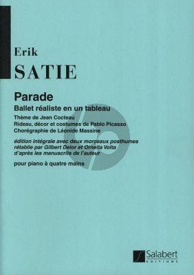 Satie Parade Piano 4 Mains Reduction Nouvelle Edition (Edition Integrale avec 2 Morceaux Posthumes)