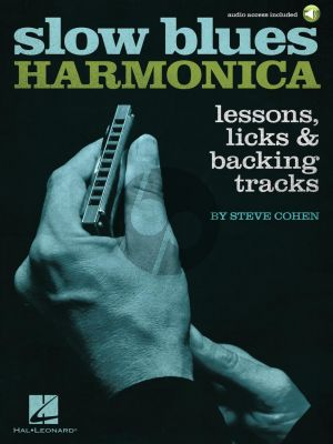 Cohen Slow Blues Harmonica (Lessons, Licks & Backing Tracks) (Book with Audio online)