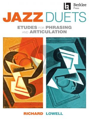 Lowell Jazz Duets for C - Bb -Eb Instruments (Etudes for Phrasing and Articulation)